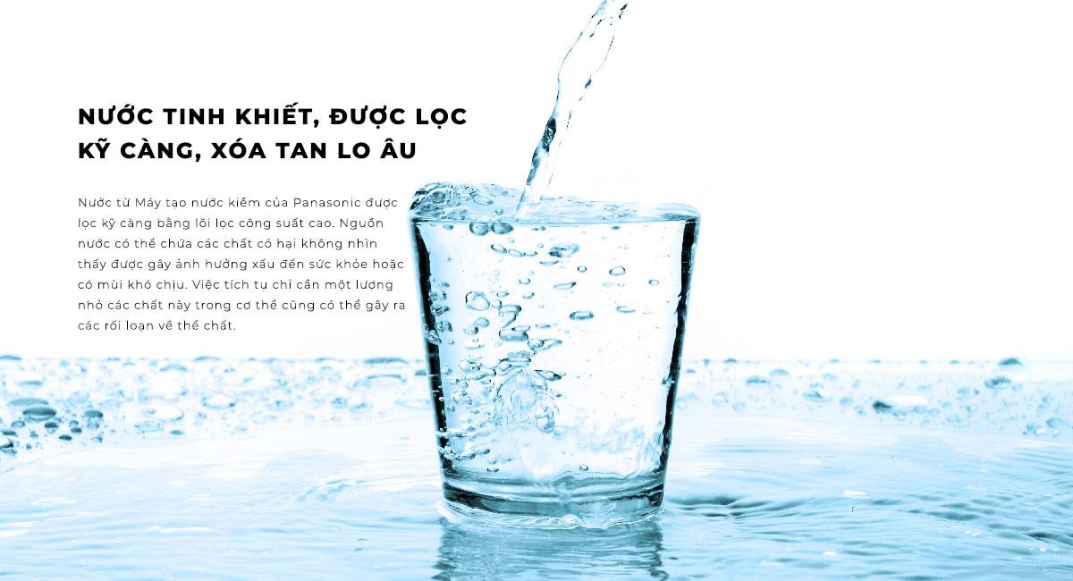Nước tinh khiết, được lọc kỹ càng, xóa tan lo âu
