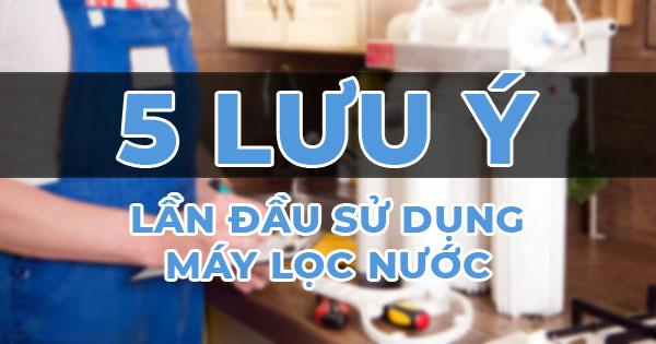 5 Luu Y Lan Dau Dung Mln